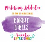 ADD ON - Bubble Labels