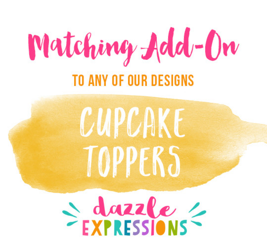ADD ON Cupcake Toppers