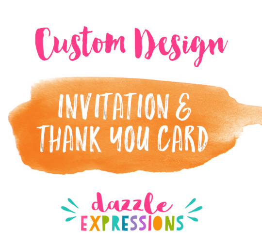 Custom Invitation Design - Thank You Card Included