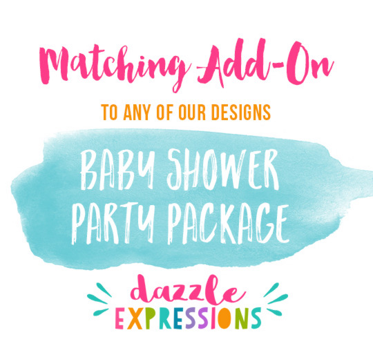 ADD ON Baby Shower Party Package - 17 items!