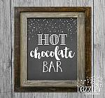 Hot Chocolate Bar Sign - Printable