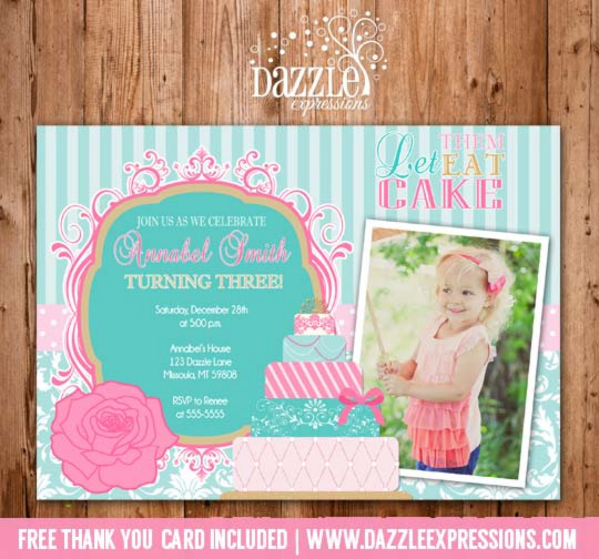 Let Them Eat Cake Birthday Photo Invitation - FREE thank you card included