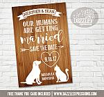 Our Humans Are Getting Married Save the Date - Printable