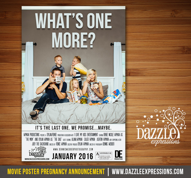 Whats One More - Movie Poster Pregnancy Announcement - DIGITAL FILE