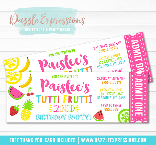 Tutti Frutti Ticket Invitation - FREE thank you card included